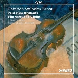 H W Ernst: The Virtuoso Violin