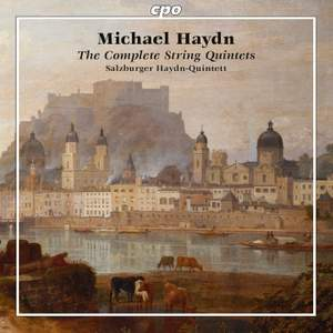 Michael Haydn: Complete String Quintets