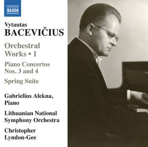 Bacevičius: Orchestral Works, Vol. 1