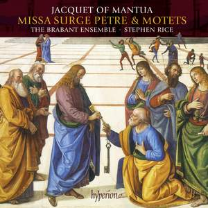 Jacquet of Mantua: Missa Surge Petre & motets Product Image