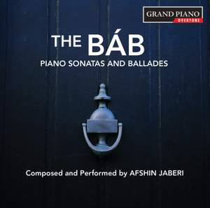 Jaberi: The Báb – Piano Sonatas & Ballades Product Image