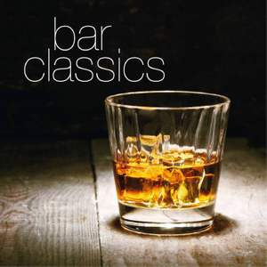 Bar Classics (Most Famous Tunes in Classical Music)