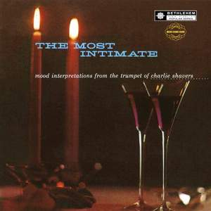 The Most Intimate: Mood Interpretations from the Trumpet of Charlie Shavers