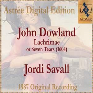 John Dowland: Lachrimae Or Seven Tears