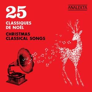 25 Christmas Classical Songs (25 Classiques de Noël)
