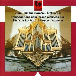 Rameau: Dardanus (Transcribed for Organ)