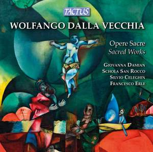 Wolfgang della Vecchia: Sacred Works