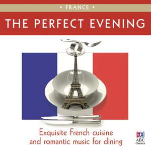 The Perfect Evening: France