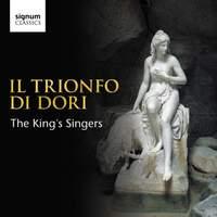 Il Trionfo di Dori: The King's Singers