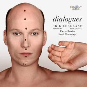 Dialogues: Boulez, Tamminga & Bosgraaf