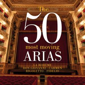 The 50 Most Moving Arias