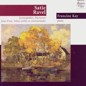 Gymnopédies, Préludes, Jeux d'eau, Valses nobles et sentimentales (Satie Ravel)