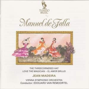 Manuel de Falla: The Three-Cornered Hat & Love the Magician