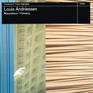 Louis Andriessen: Mausoleum & Hoketus Product Image