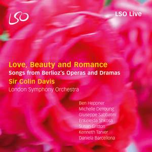 Berlioz: Love, Beauty and Romance