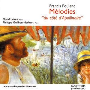 Poulenc: Melodies du Cote D'Appollinaire