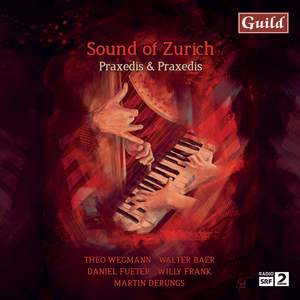 Sound of Zurich: Praxedis & Praxedis