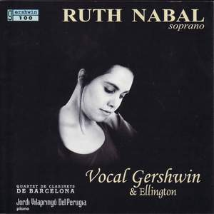 Gershwin / Bliss / Arlen / Ellington / Bernstein: Vocal Gershwin & Ellington