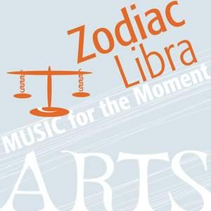 Music for the Moment: Zodiac Libra