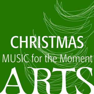 Music for the Moment: Christmas