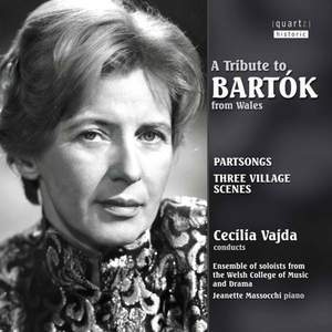 A Tribute to Bartók from Wales - Partsongs, Duos, Trios