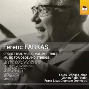 Ferenc Farkas: Orchestral Music, Vol. 3
