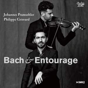 Bach & Entourage