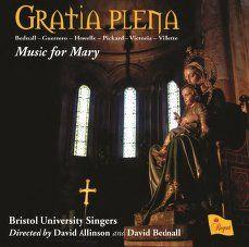 Gratia Plena: Music for Mary