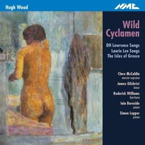 Hugh Wood: Wild Cyclamen Product Image