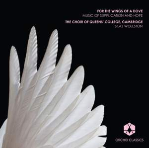 For The Wings Of A Dove: Music of Supplication and Hope