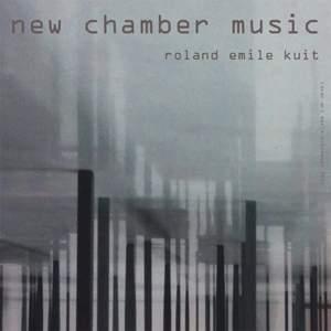 Roland Kuit: New Chamber Music Product Image