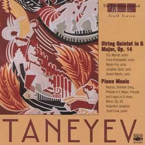 Taneyev: String Quintet in G Major, Op. 14, Piano Music