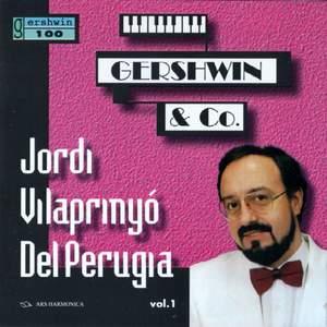 Gershwin / Joplin / Barber / Copland / Corea: Jordi Vilaprinyó Del Perugia vol. 1