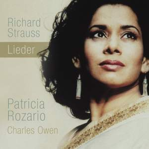 Richard Strauss Lieder: Patricia Rozario
