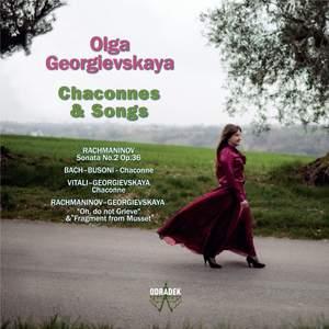 Olga Georgievskaya: Chaconnes & Songs