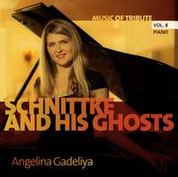 Music of Tribute, Vol. 8: Schnittke & His Ghosts