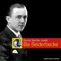 Randy Sandke Meets Bix Beiderbecke