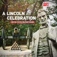 A Lincoln Celebration