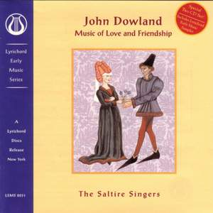 John Dowland: Music of Love and Friendship
