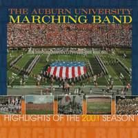 The Auburn University Marching Band - Highlights of the 2001 Season
