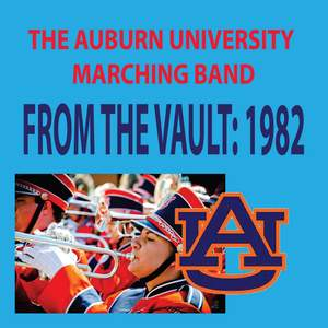 The Auburn University Marching Band - From the Vault: 1982 Product Image