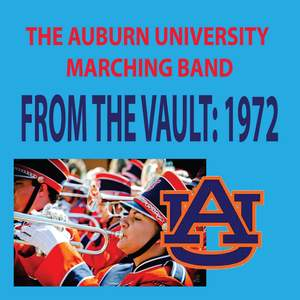 The Auburn University Marching Band - From the Vault: 1972