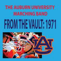 The Auburn University Marching Band - From the Vault: 1971