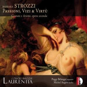 Barbara Strozzi: Passioni, Vizi & Virtù