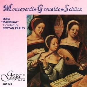 Monteverdi, Gesualdo & Schütz: Choral Works