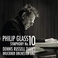Philip Glass: Symphony No. 10 & Concert Overture