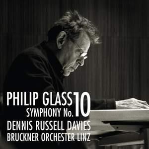 Philip Glass: Symphony No. 10 & Concert Overture Product Image