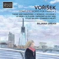Voříšek: Complete Works for Piano Volume 2