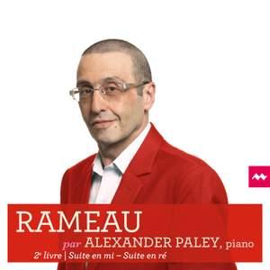 Rameau: Nouvelles Suites de Pièces de Clavecin: Livre II