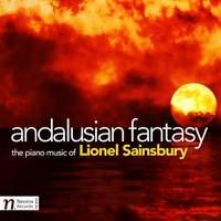 Lionel Sainsbury: Andalusian Fantasy
